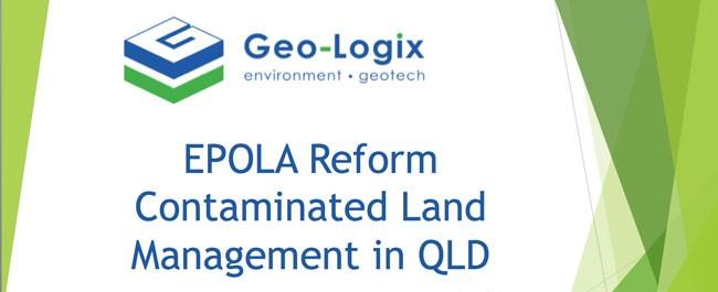 Geo-Logix presentation QLD Legalwise contaminated land reforms